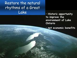 Restore the natural rhythms of a Great Lake