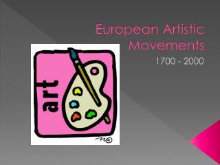 European  Artistic  Movements