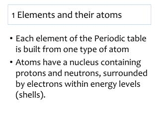 1 Elements  and their atoms