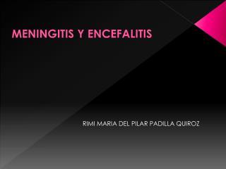 MENINGITIS Y ENCEFALITIS