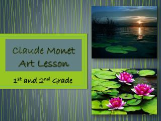 Claude  Monet Art  Lesson