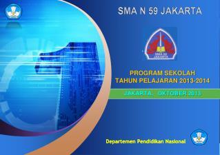 PROGRAM SEKOLAH TAHUN PELAJARAN 2013-2014