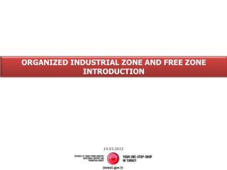 ORGANIZED INDUSTRIAL ZONE  AND  FREE ZONE  INTRODUCTION