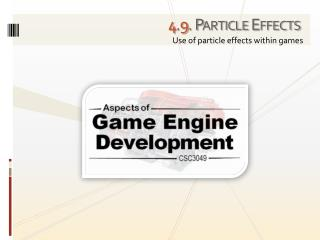 4 . 9 . Particle Effects