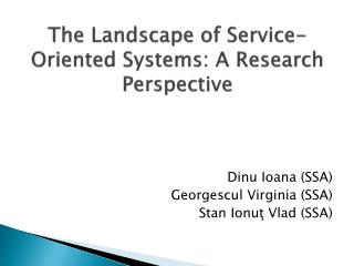 The Landscape of Service-Oriented Systems: A Research Perspective