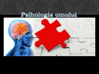 Psihologia omului Gandirea si limbajul