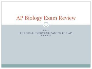 AP Biology Exam Review
