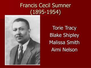 Francis Cecil Sumner 1895-1954