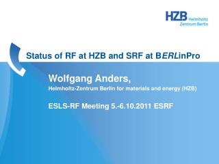 Status  of  RF  at  HZB  and  SRF  at  B ERL inPro