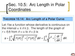 Sec. 10.5:  Arc Length in Polar Coordinates
