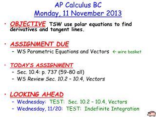 AP Calculus BC Monday, 11 November 2013