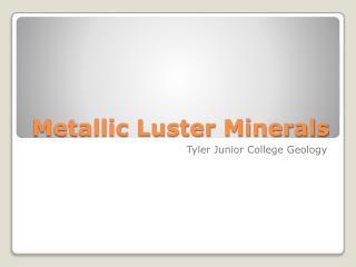 Metallic Luster Minerals