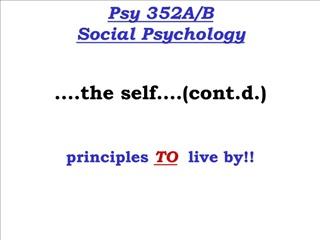 Psy 352AB Social Psychology