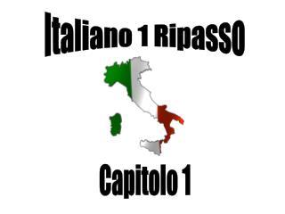 Italiano 1 Ripasso