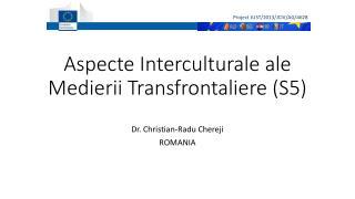 Aspecte Interculturale ale Medierii Transfrontaliere (S5)