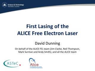 First Lasing of the  ALICE Free Electron Laser