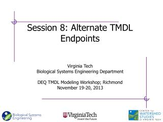Session 8:  Alternate TMDL  Endpoints