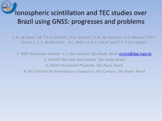 Ionospheric  scintillation and TEC studies over Brazil using GNSS: progresses and problems