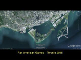 Pan American Games � Toronto 2015