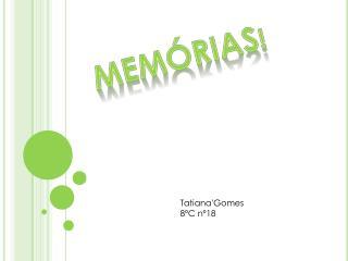 Memórias !