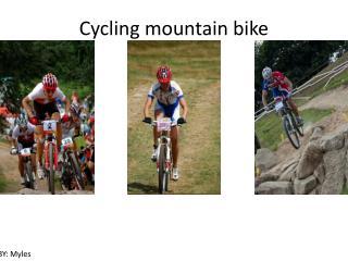 Cycling mountain bike