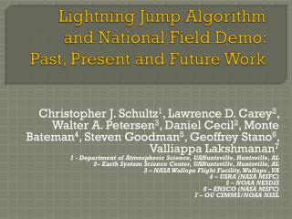 Lightning Jump Algorithm and National Field Demo: Past, Present and Future Work