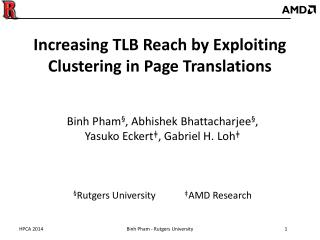 Increasing TLB Reach by Exploiting Clustering in Page Translations