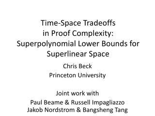 Time-Space Tradeoffs  in  Proof Complexity: Superpolynomial  Lower Bounds for  Superlinear  Space