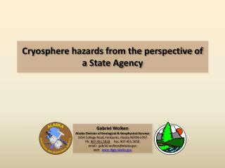 Cryosphere  hazards from the perspective of a State Agency