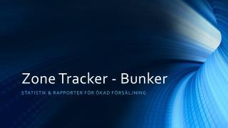 Zone Tracker - Bunker