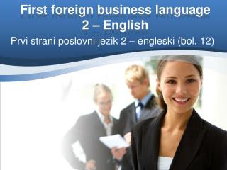 First foreign business language 2 – English
