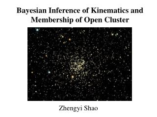 Bayesian Inference of Kinematics and Membership of Open Cluster