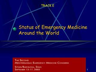 Status of Emergency Medicine Around the World