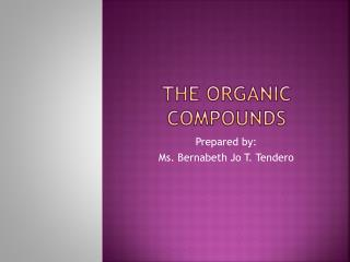 The Organic Compounds
