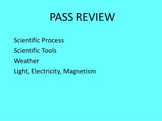 PASS REVIEW