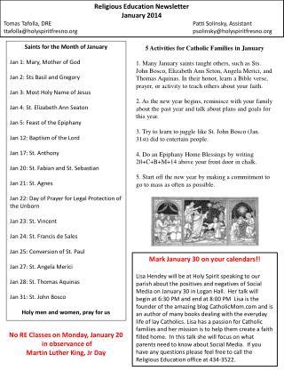 Religious Education Newsletter January 2014 Tomas  Tafolla , DRE Patti  Solinsky , Assistant