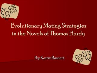 Evolutionary Mating Strategies in the Novels of Thomas Hardy