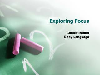 Exploring Focus