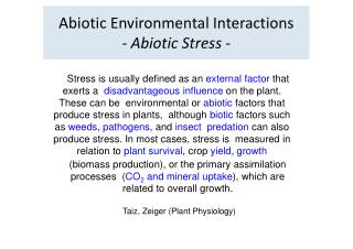 Abiotic Environmental Interactions  -  Abiotic Stress  -