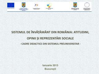 Ianuarie 2013 București