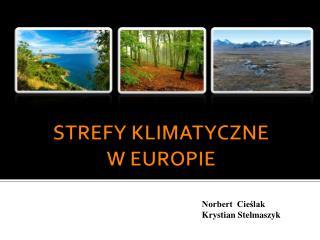 STREFY KLIMATYCZNE  W EUROPIE