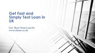 Get Fast and Simply Text Loan in UK