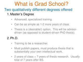 What is Grad School?