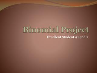 Binomial Project