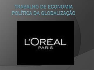 Trabalho de economia política da globalização