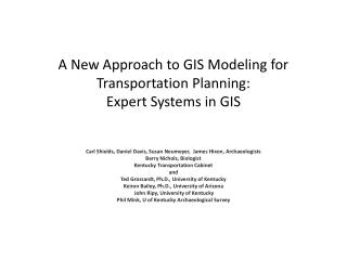 A New Approach to GIS Modeling for Transportation Planning:   Expert Systems in GIS