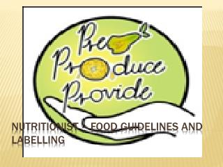 Nutritionist – Food guidelines and Labelling