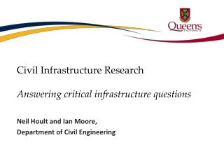 Civil Infrastructure Research Answering critical infrastructure questions