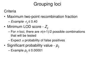 Grouping loci