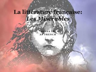 La  littérature française:  Les Misérables